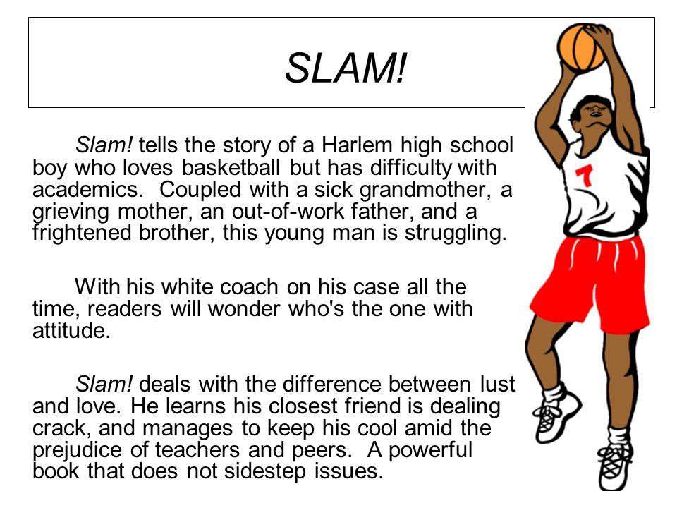 SLAM. Slam.