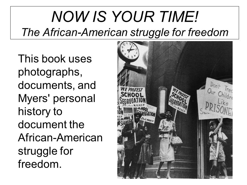 This book uses photographs, documents, and Myers personal history to document the African-American struggle for freedom.