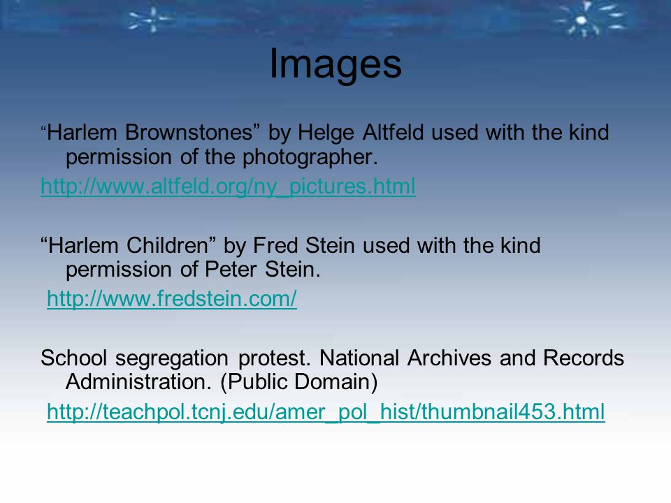 """Images """" Harlem Brownstones"""" by Helge Altfeld used with the kind permission of the photographer. http://www.altfeld.org/ny_pictures.html """"Harlem Child"""