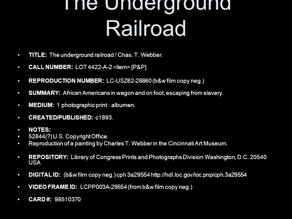 The Underground Railroad TITLE: The underground railroad / Chas.