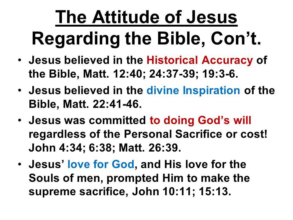 The Attitude of Jesus Regarding the Bible, Con't.