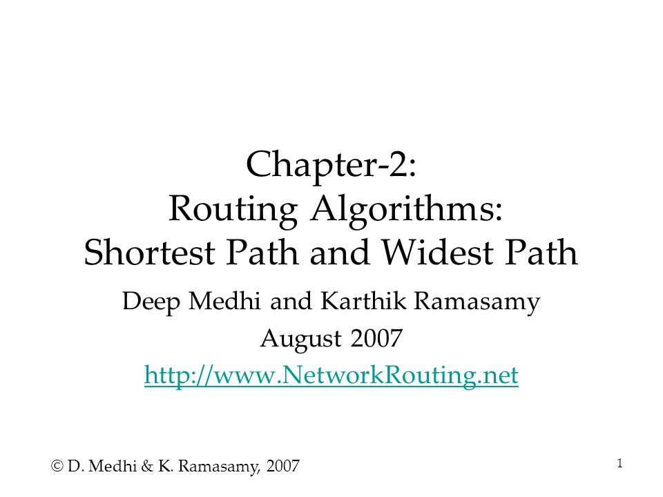 2 Introduction Routing algorithms for different purpose –Shortest Path Path that has the least cost –Widest Path Path that has the most width For each purpose, different approaches available –To cover a few key algorithms used in communication network routing
