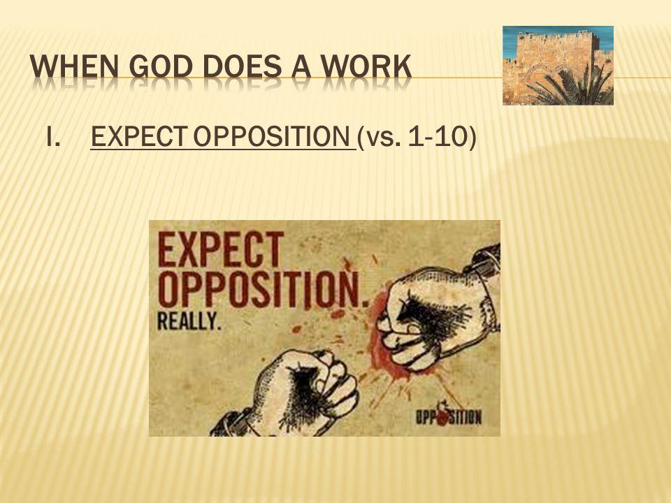 I. EXPECT OPPOSITION (vs. 1-10)