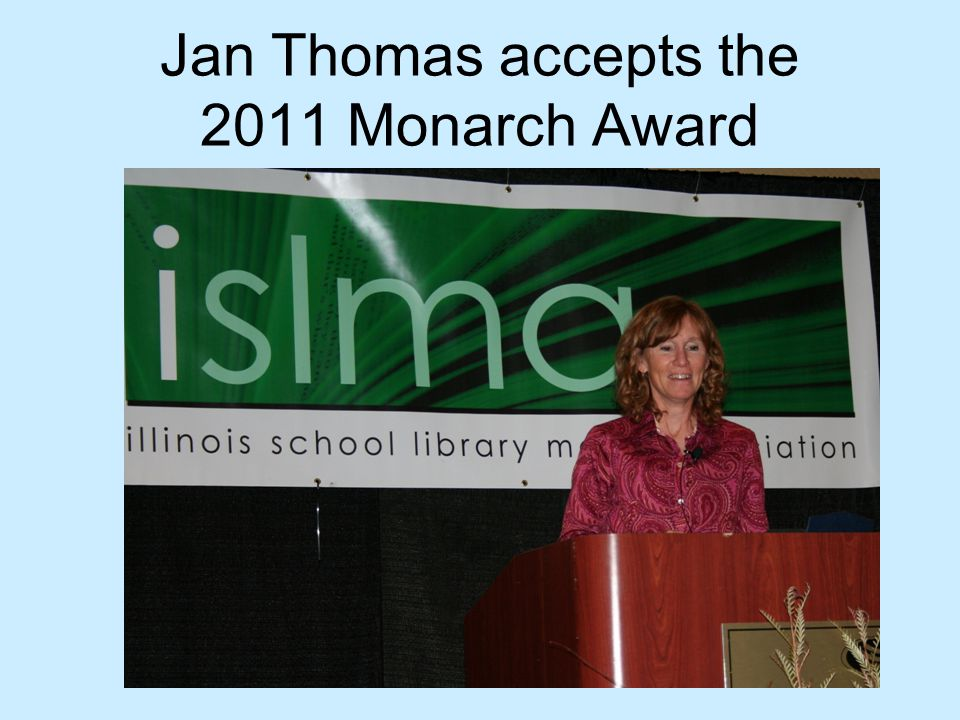 Jan Thomas accepts the 2011 Monarch Award