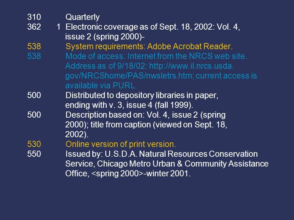 310 Quarterly 362 1 Electronic coverage as of Sept. 18, 2002: Vol. 4, issue 2 (spring 2000)- 538 System requirements: Adobe Acrobat Reader. 538 Mode o