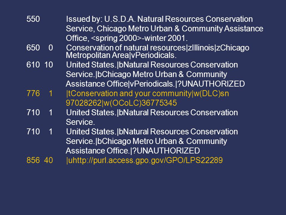 550 Issued by: U.S.D.A. Natural Resources Conservation Service, Chicago Metro Urban & Community Assistance Office, -winter 2001. 650 0 Conservation of