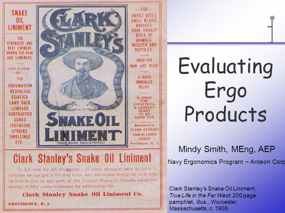 Evaluating Ergo Products Clark Stanley s Snake Oil Liniment, True Life in the Far West, 200 page pamphlet, illus., Worcester, Massachusetts, c.