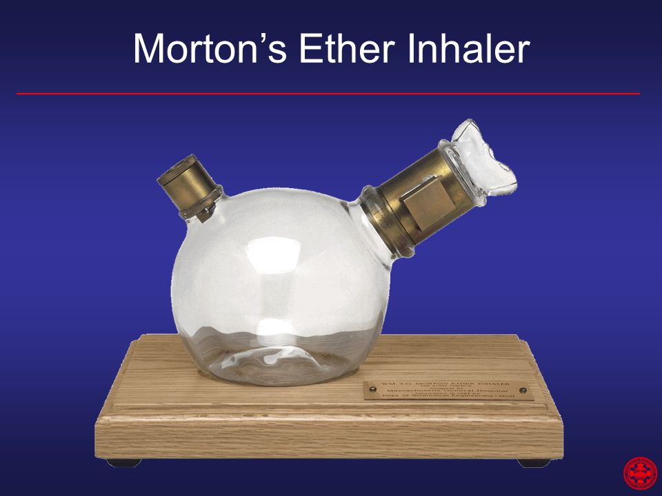 Morton's Ether Inhaler