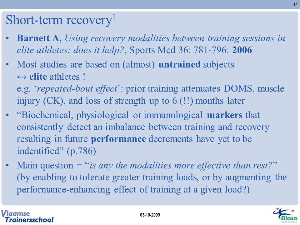 Short-term recovery 1 Barnett A, Using recovery modalities between training sessions in elite athletes: does it help?, Sports Med 36: 781-796: 2006 Mo