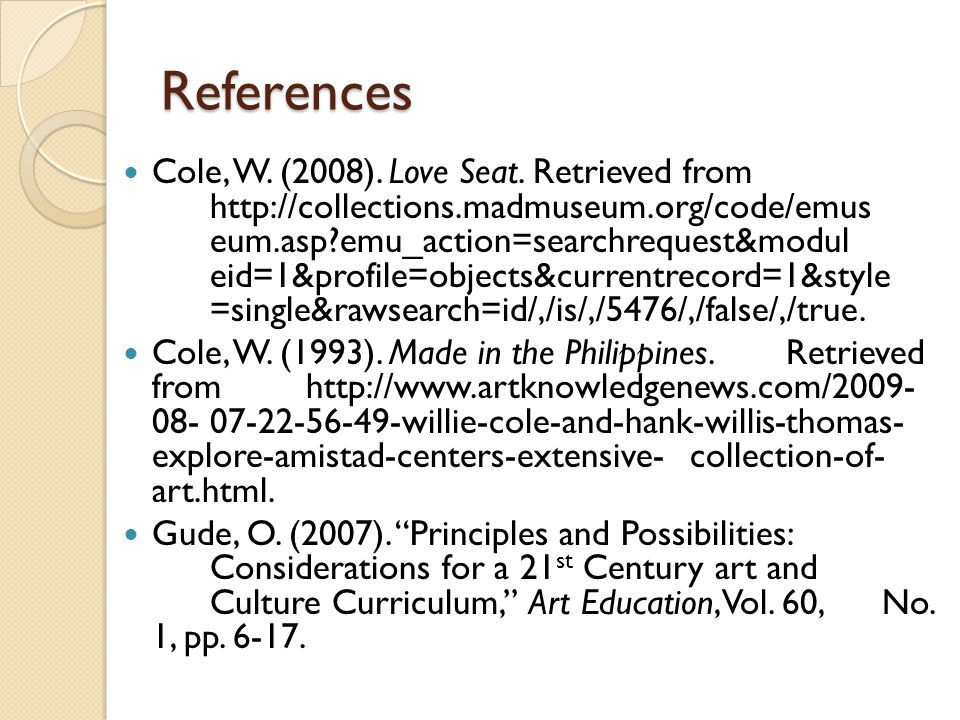 References Cole, W. (2008). Love Seat.