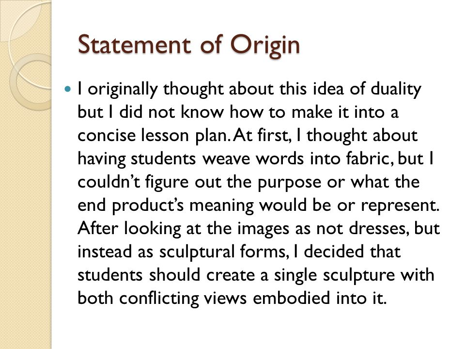 Statement of Origin I originally thought about this idea of duality but I did not know how to make it into a concise lesson plan.