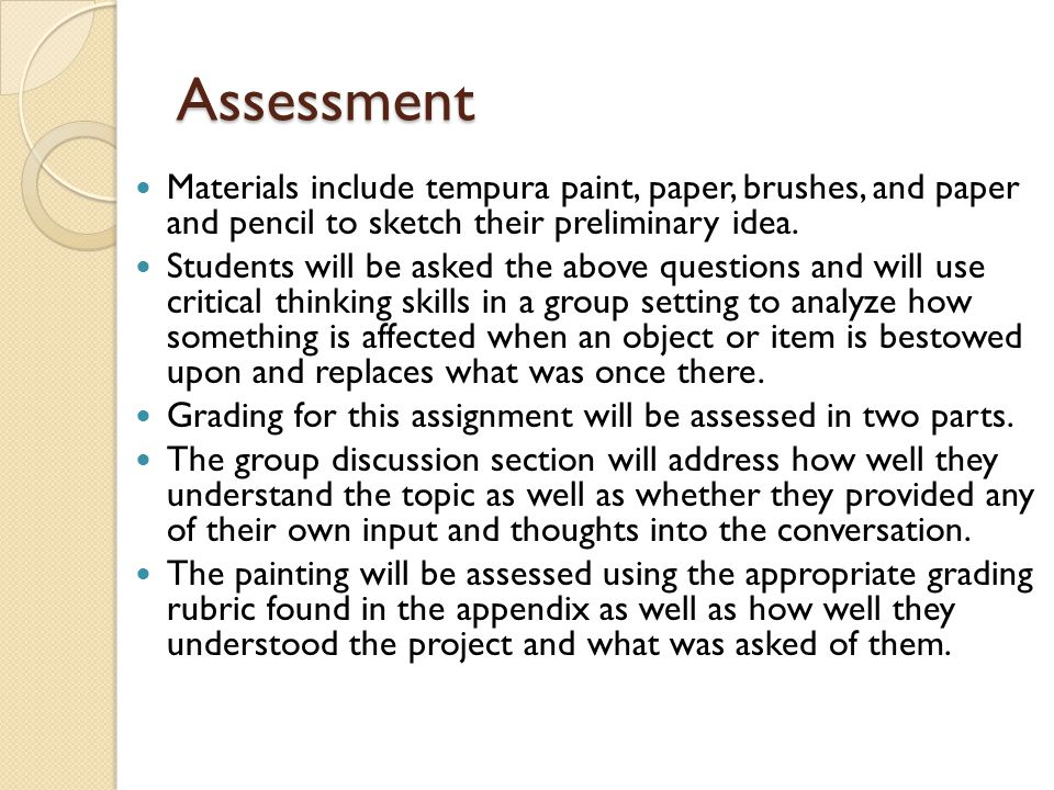 Assessment Materials include tempura paint, paper, brushes, and paper and pencil to sketch their preliminary idea.