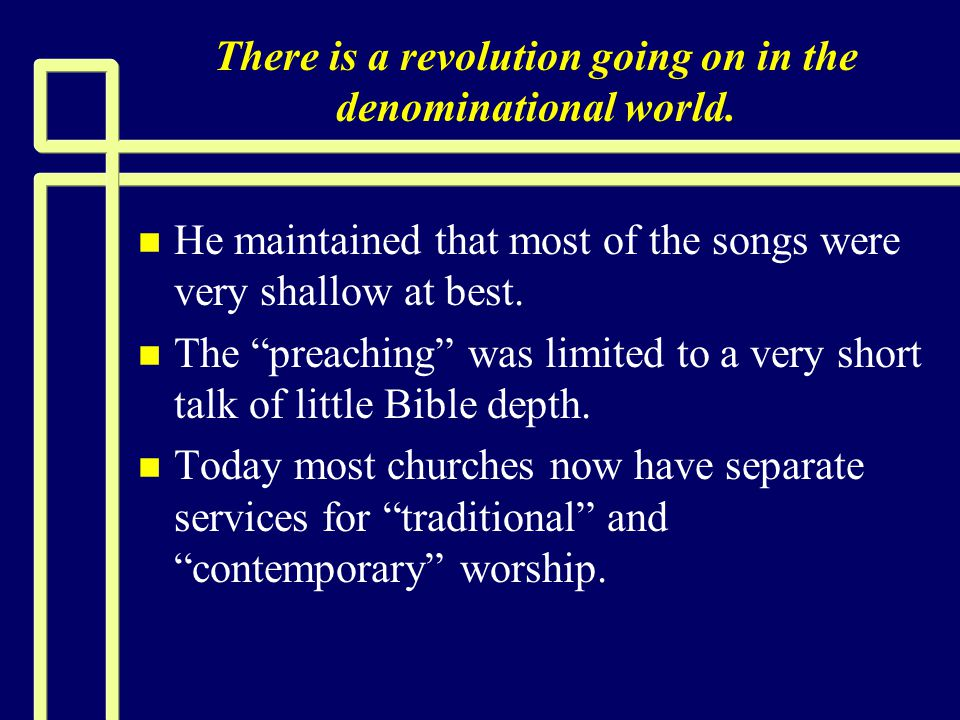 Are the non-traditional worship services in harmony with God's will.