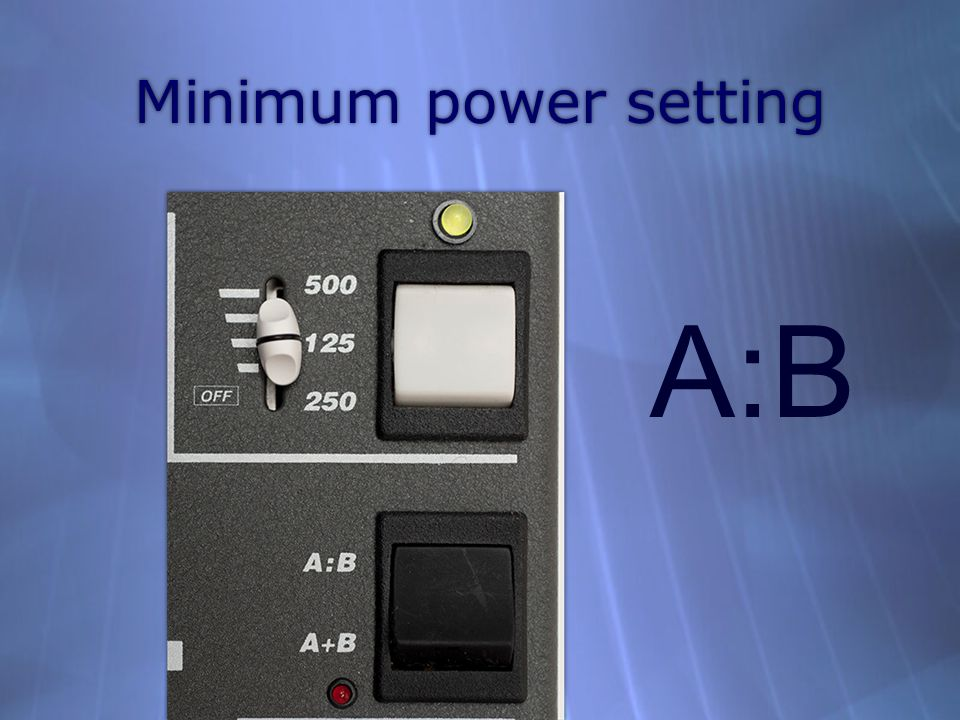 Minimum power setting A:B