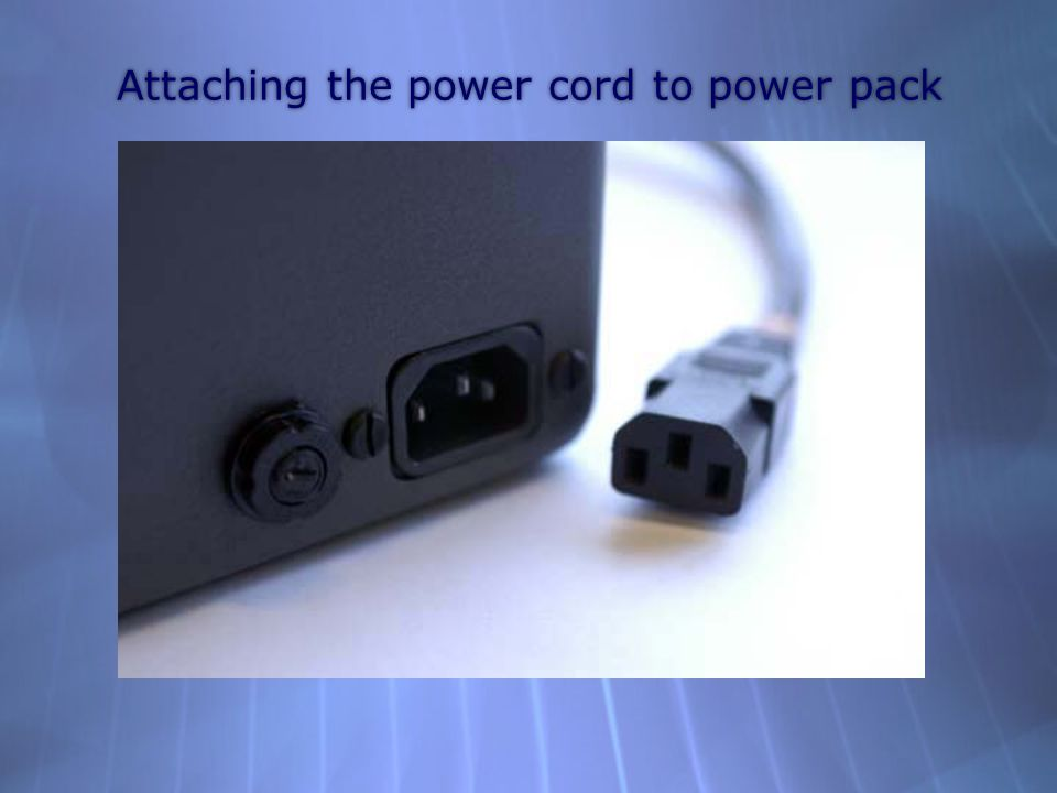 Attaching the power cord to power pack