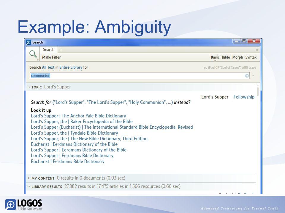 Example: Ambiguity