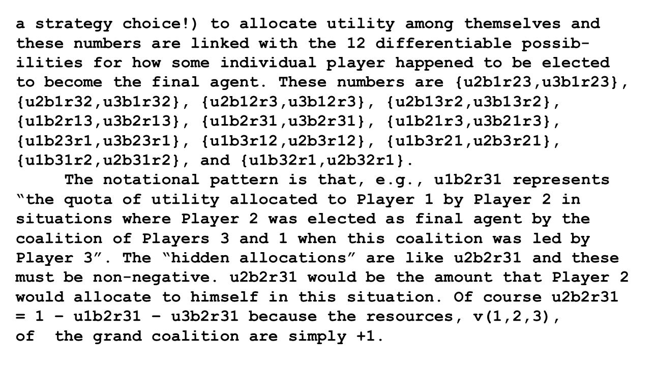 a strategy choice!) to allocate utility among themselves and these numbers are linked with the 12 differentiable possib- ilities for how some individual player happened to be elected to become the final agent.