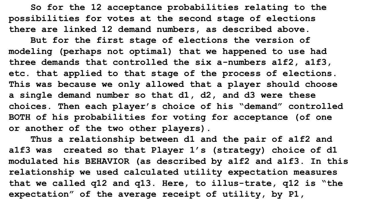 So for the 12 acceptance probabilities relating to the possibilities for votes at the second stage of elections there are linked 12 demand numbers, as