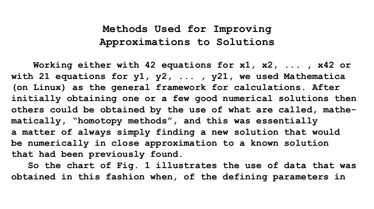 Methods Used for Improving Approximations to Solutions Working either with 42 equations for x1, x2,..., x42 or with 21 equations for y1, y2,..., y21,