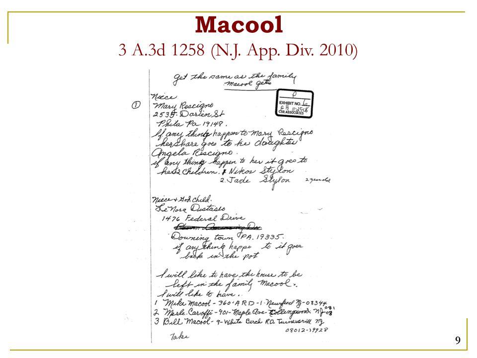 Macool 3 A.3d 1258 (N.J. App. Div. 2010) 9