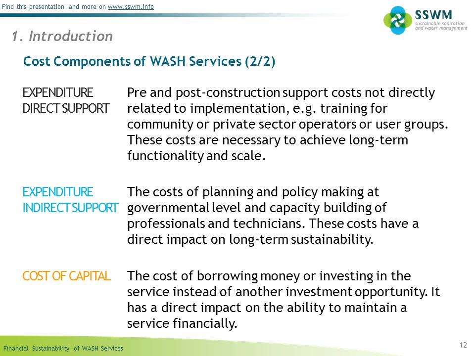 Financial Sustainability of WASH Services Find this presentation and more on www.sswm.infowww.sswm.info 12 1.