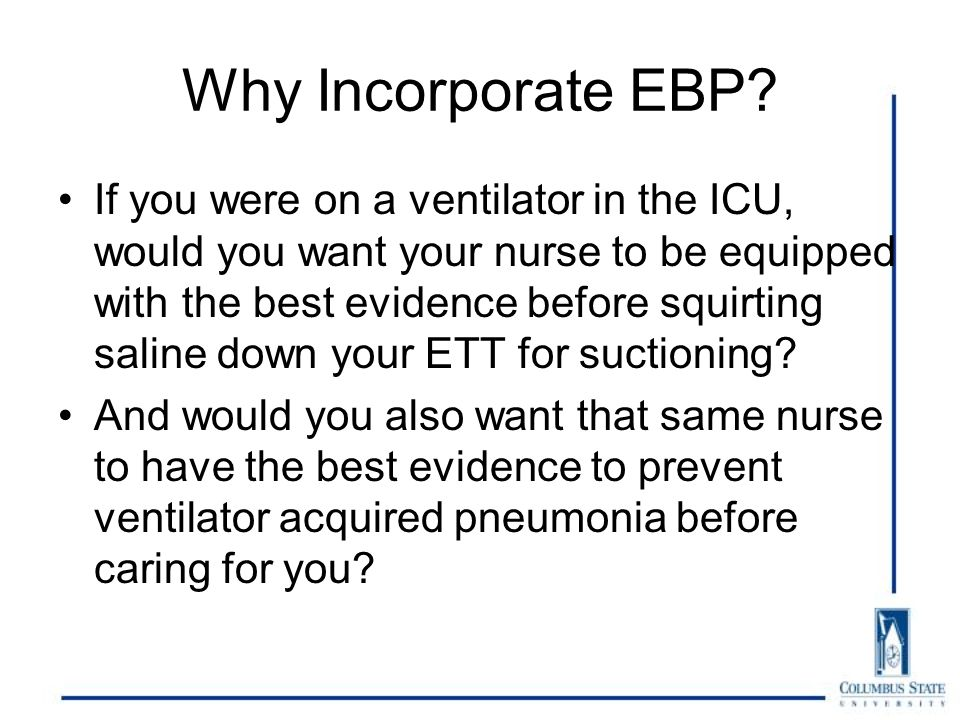 Why Incorporate EBP.