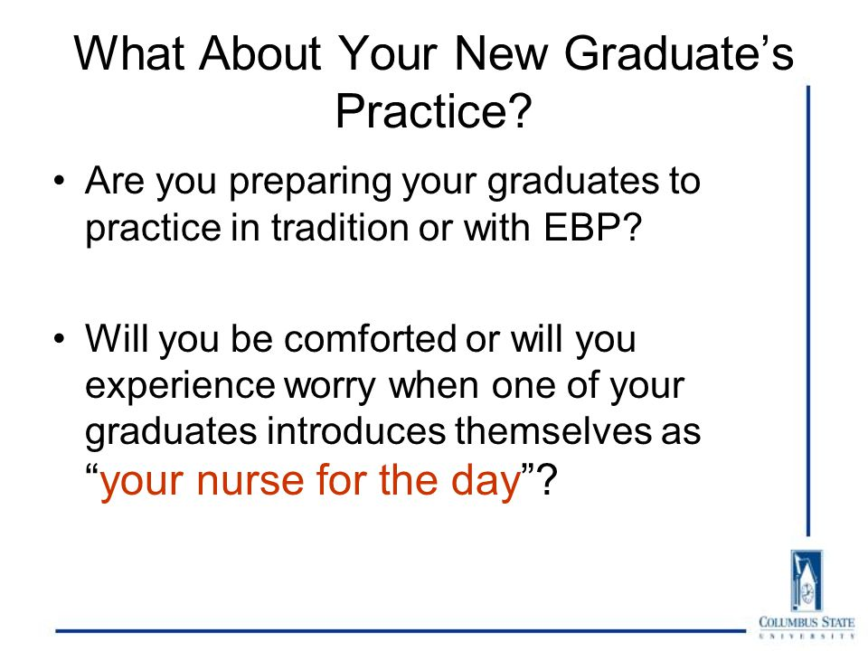 What About Your New Graduate's Practice.