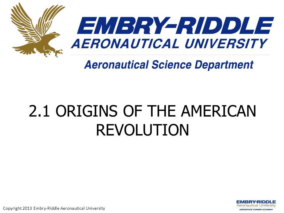 1 Copyright 2013 Embry-Riddle Aeronautical University