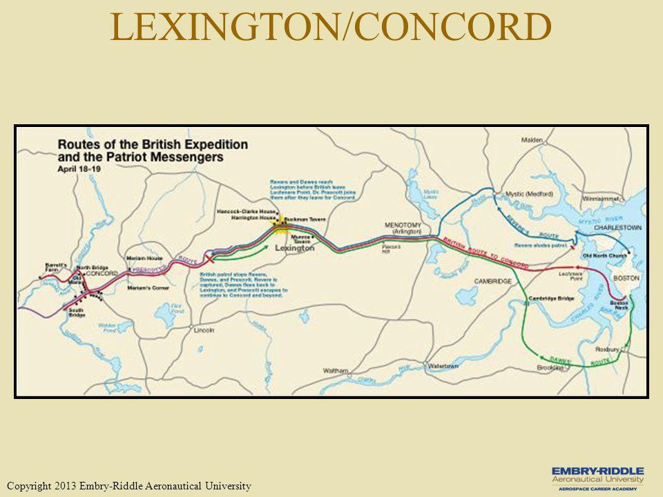 LEXINGTON/CONCORD Copyright 2013 Embry-Riddle Aeronautical University