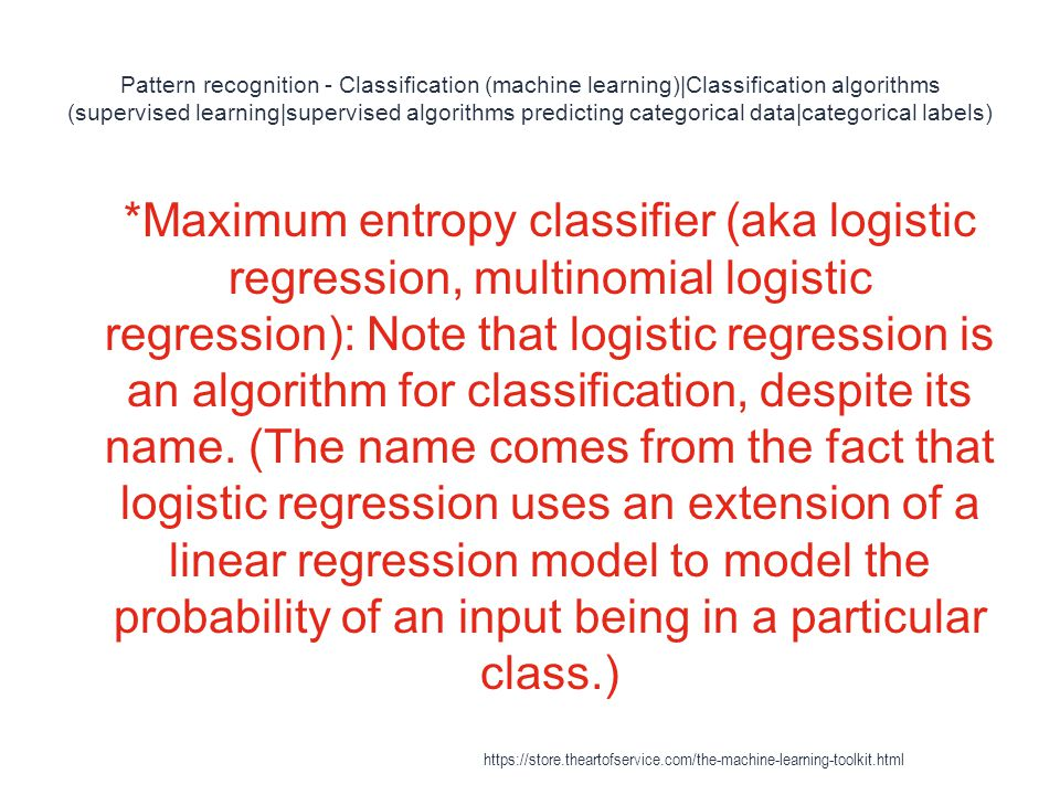 Pattern recognition - Classification (machine learning)|Classification algorithms (supervised learning|supervised algorithms predicting categorical da