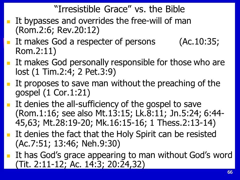 66 Irresistible Grace vs.