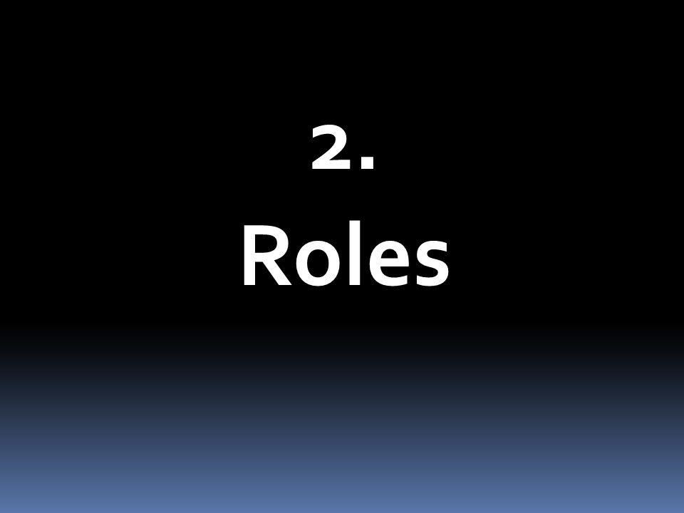 2. Roles