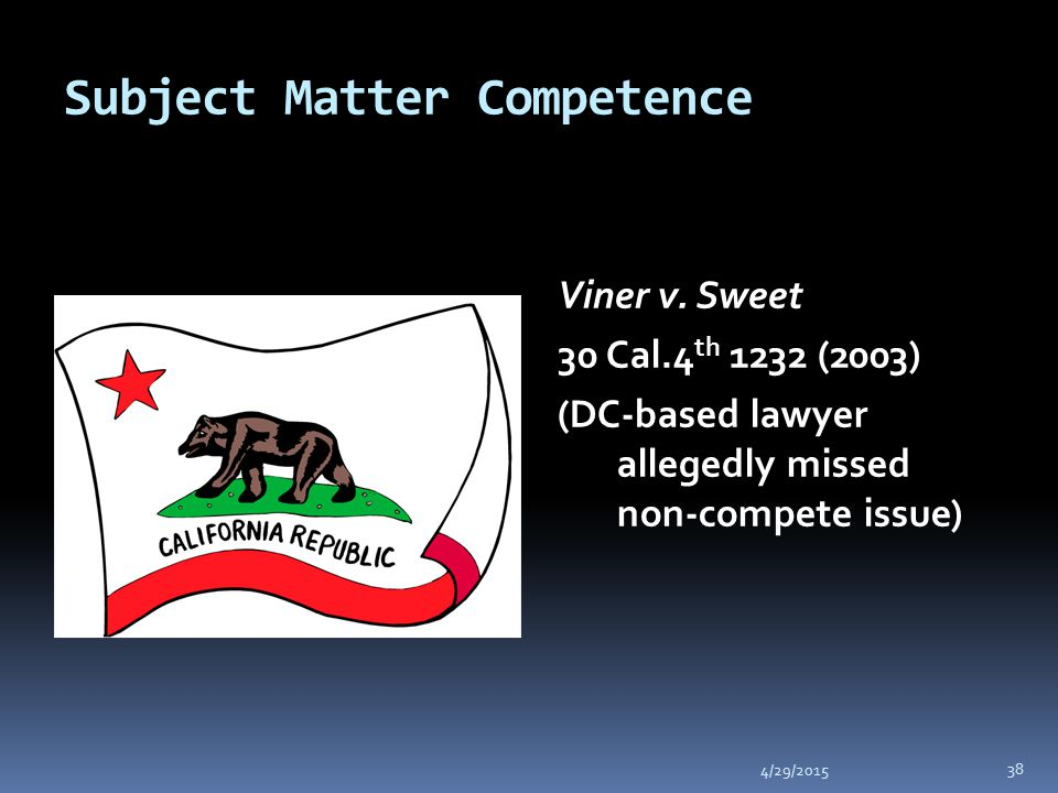Subject Matter Competence 4/29/2015 38 Viner v.