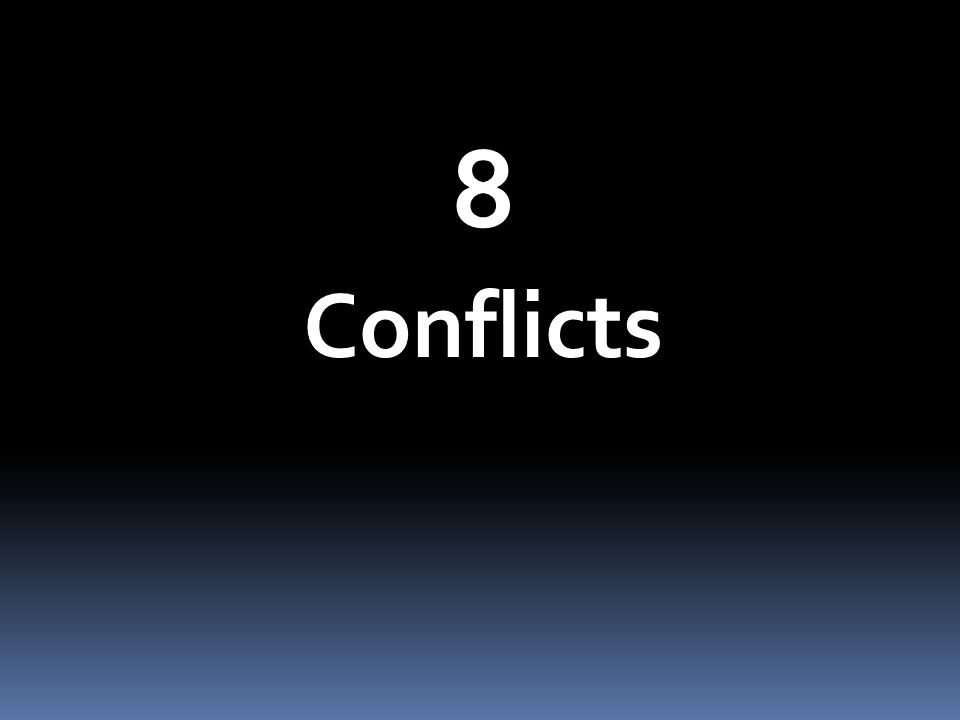 8 Conflicts
