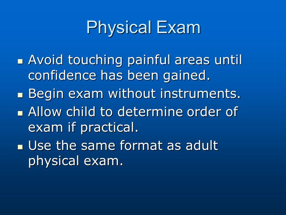 Infant Exam Examine on parent lap.Examine on parent lap.