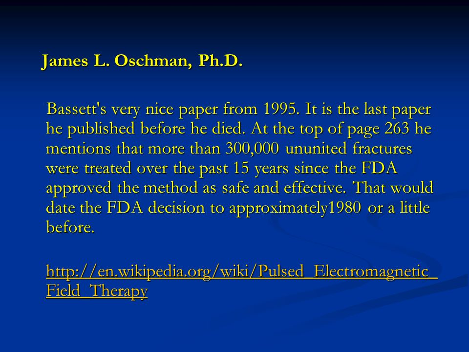 James L. Oschman, Ph.D. James L. Oschman, Ph.D.