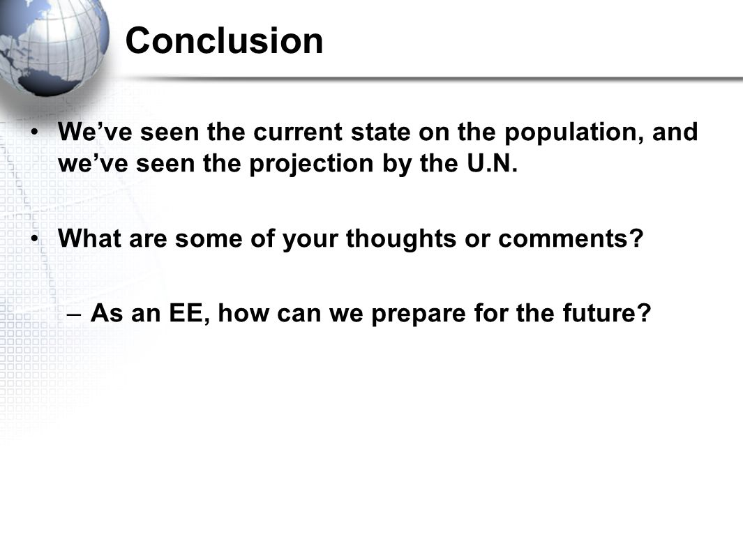 We've seen the current state on the population, and we've seen the projection by the U.N.