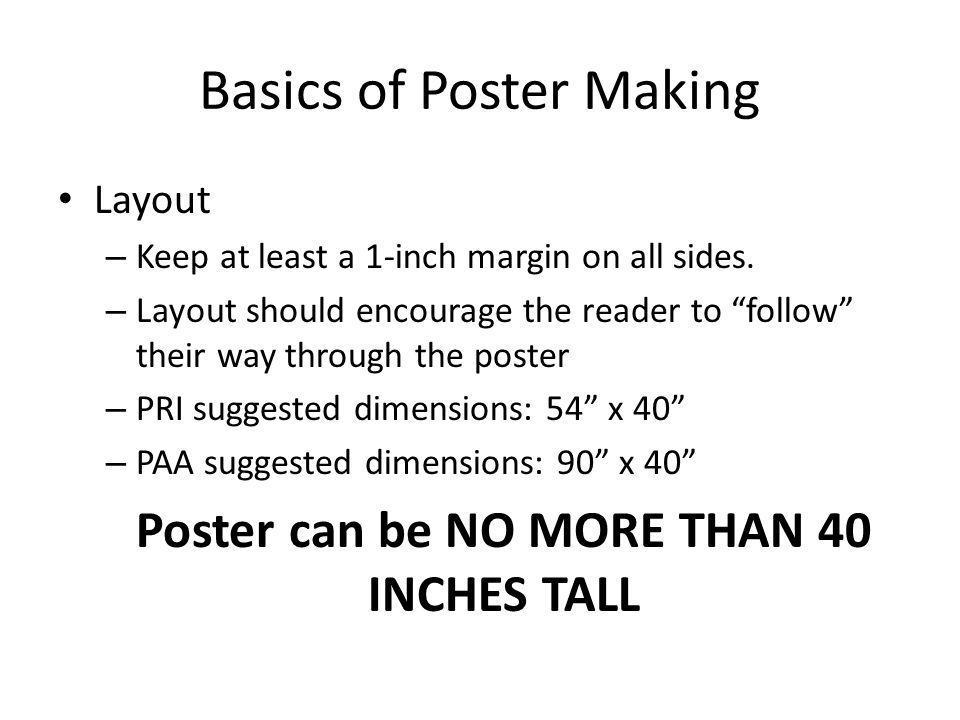 Basics of Poster Making Layout – Keep at least a 1-inch margin on all sides.
