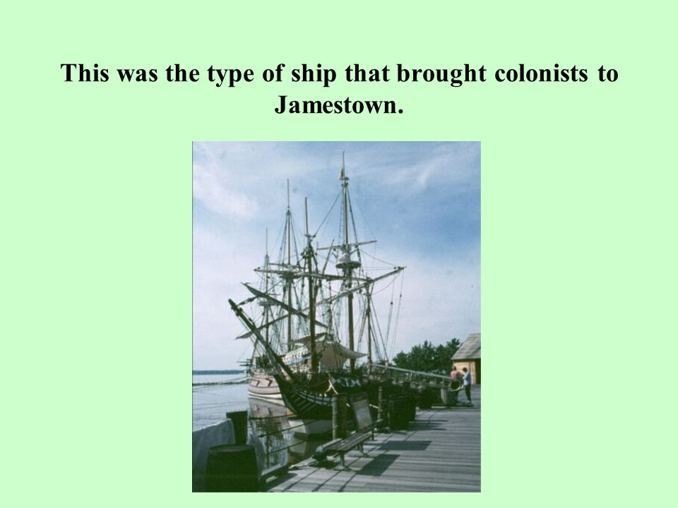 Jamestown In April 1607, about 105 men arrived in Virginia and established a settlement called ____.