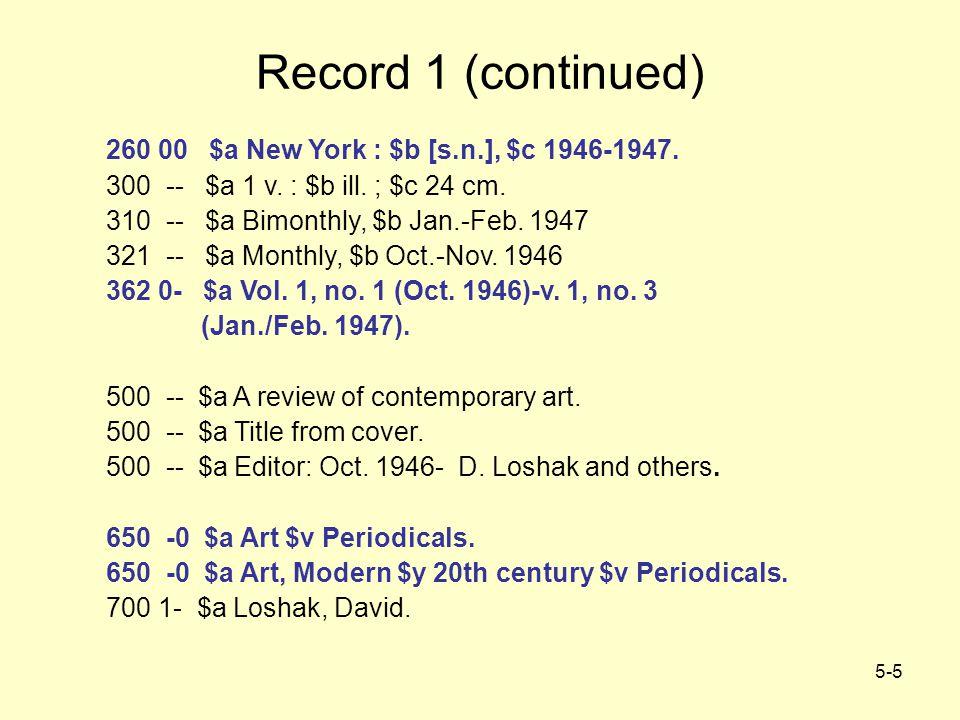 5-16 Record 2 (continued) 260 -- $a [New York : $b Vanity Fair Pub.