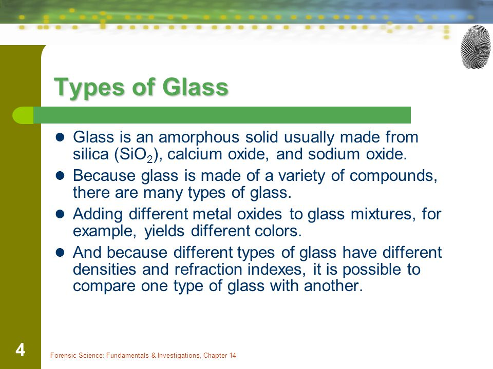 Forensic Science: Fundamentals & Investigations, Chapter 14 25 Application of Refractive Index to Forensics Water Index = 1.333, (travels 1.333 times faster in vacuum than in water) Light passed through two fragments of glass— one found at the crime scene and the other connected to a suspect—may have the same refraction and, so, link one with the other.