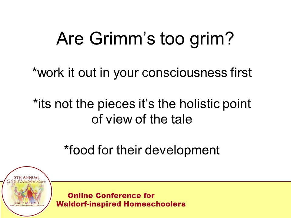 Are Grimm's too grim.
