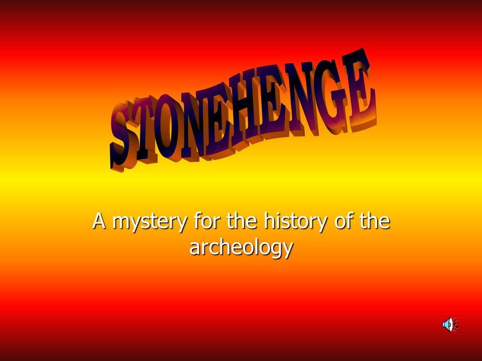 A mystery for the history of the archeology