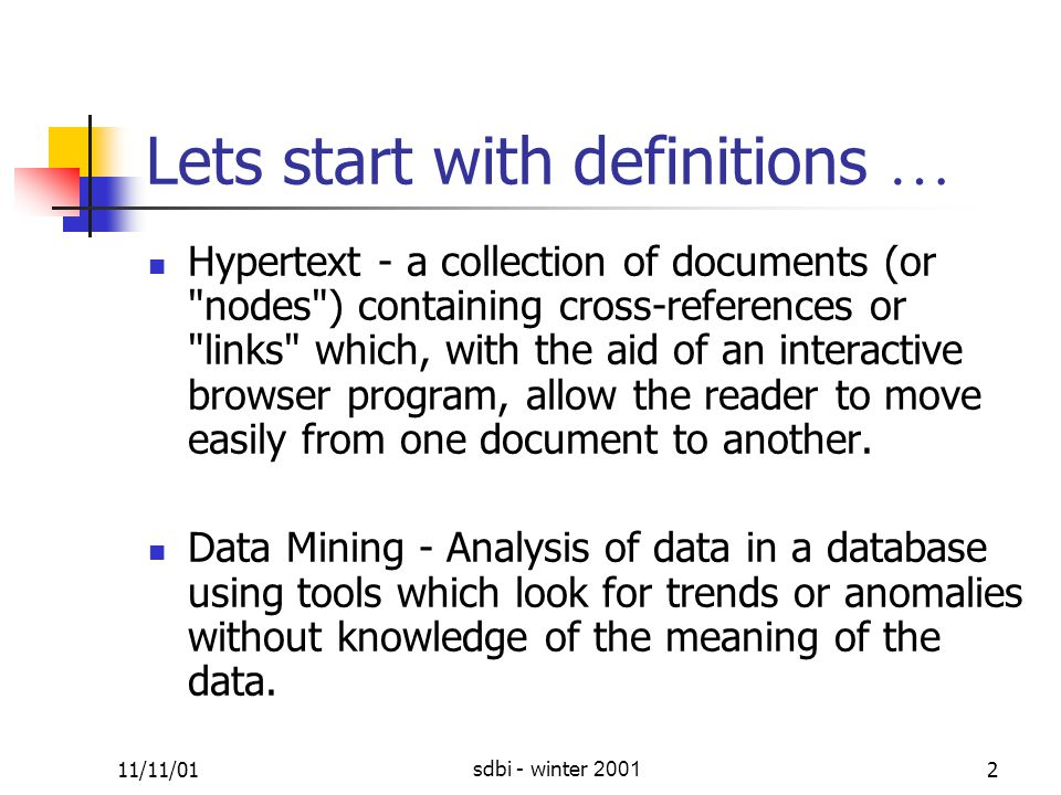 11/11/01sdbi - winter 200123 Naive Bayes classification (cont.) Problems: Again, short documents are discouraged.