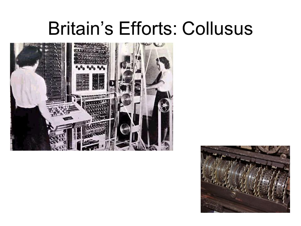 Britain's Efforts: Collusus
