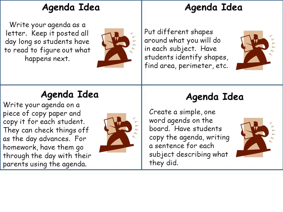Agenda Idea Write your agenda as a letter.