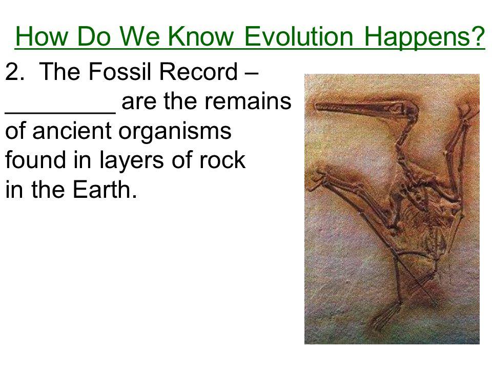 How Do We Know Evolution Happens. 2.
