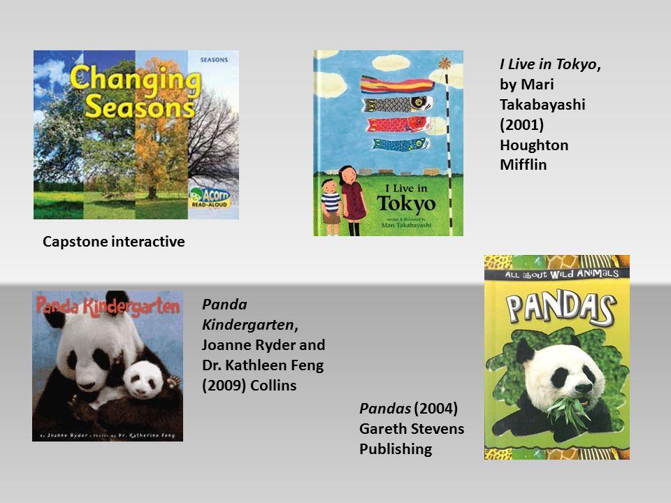 Capstone interactive Pandas (2004) Gareth Stevens Publishing Panda Kindergarten, Joanne Ryder and Dr.