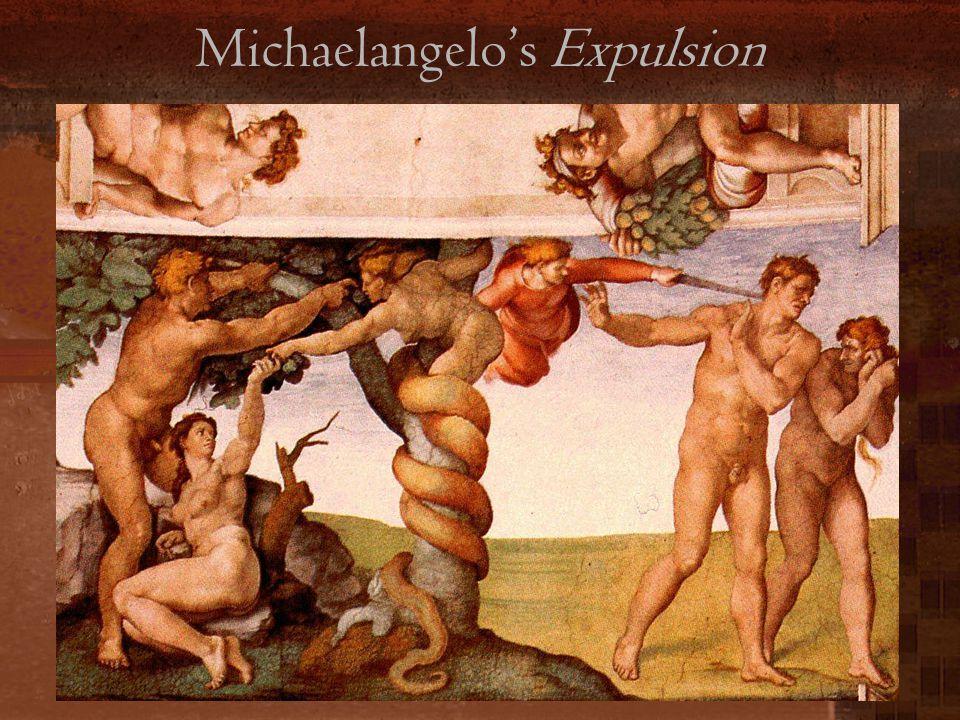 Michaelangelo's Expulsion