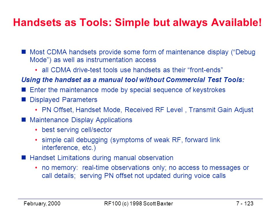 February, 20007 - 123RF100 (c) 1998 Scott Baxter Handsets as Tools: Simple but always Available.